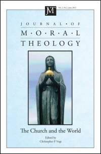 Journal of Moral Theology, Volume 2, Number 2, June 2013: The Church and the World