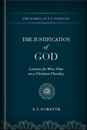 The Justification of God: Lectures for War-Time on a Christian Theodicy