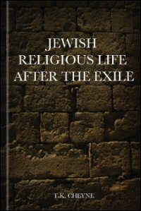 Jewish Religious Life after the Exile