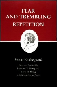 Fear and Trembling; Repetition