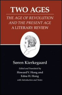 Two Ages: The Age of Revolution and the Present Age: A Literary Review
