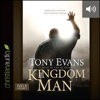 Kingdom Man: Every Man's Destiny, Every Woman's Dream (audio)