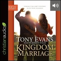 Kingdom Marriage: Connecting God's Purpose with Your Pleasure (audio)