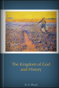 The Kingdom of God and History