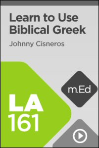 LA161 Learn to Use Biblical Greek with Logos 6