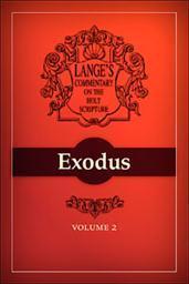 A Commentary on the Holy Scriptures: Exodus