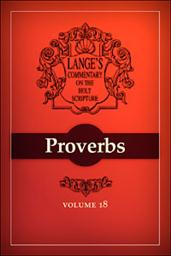 A Commentary on the Holy Scriptures: Proverbs