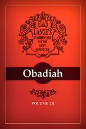 A Commentary on the Holy Scriptures: Obadiah