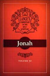 A Commentary on the Holy Scriptures: Jonah