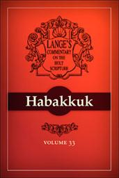 A Commentary on the Holy Scriptures: Habakkuk