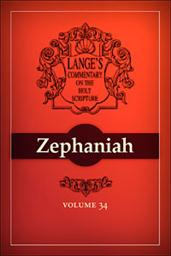 A Commentary on the Holy Scriptures: Zephaniah