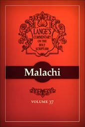 A Commentary on the Holy Scriptures: Malachi