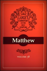 A Commentary on the Holy Scriptures: Matthew