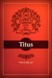 A Commentary on the Holy Scriptures: Titus