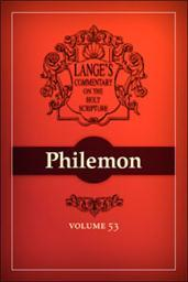 A Commentary on the Holy Scriptures: Philemon