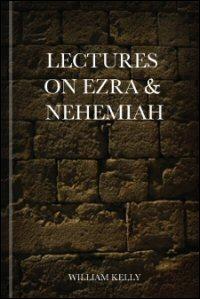 Lectures on Ezra & Nehemiah