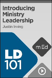 LD101 Introducing Ministry Leadership