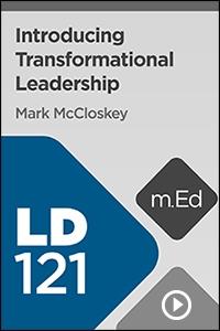 LD121 Transformational Leadership