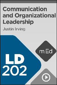 LD202 Communication and Organizational Leadership