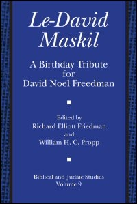 Le-David Maskil: A Birthday Tribute for David Noel Freedman