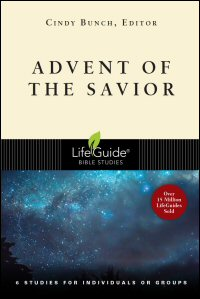Advent of the Savior: 6 Studies for Individuals or Groups: With Notes for Leaders