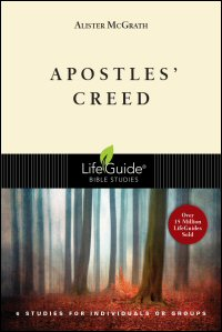 Apostles' Creed: 6 Studies for Individuals or Groups