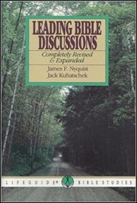 Leading Bible Discussions: Completely Revised & Expanded