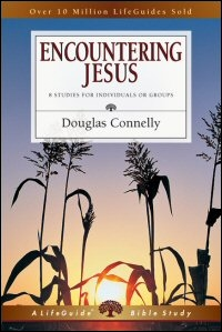 Encountering Jesus (LifeGuide Bible Studies: 8 Studies for Individuals or Groups, with Notes for Leaders)