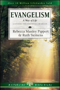 Evangelism: A Way of Life: 12 Studies for Individuals or Groups: With Notes for Leaders