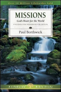 Missions: God's Heart for the World: 9 Studies for Individuals or Groups: With Notes for Leaders