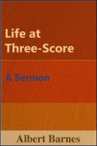 Life at Three-Score: A Sermon
