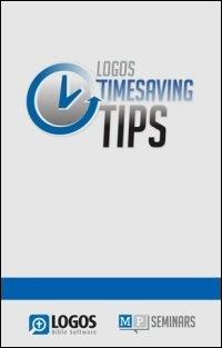 Logos 5: Timesaving Tips