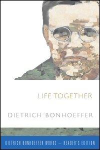 Life Together (Reader's Edition)