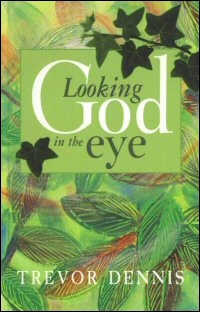 Looking God in the Eye: Encountering God in Genesis