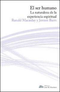 El ser humano: La naturaleza de la experiencia espiritual