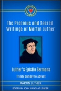 Luther's Epistle Sermons: Trinity Sunday to Advent