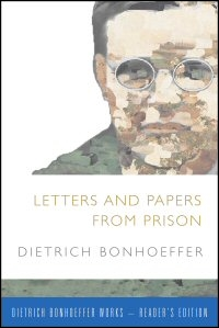 Letters and Papers from Prison (Reader's Edition)