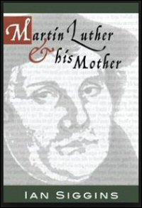 Luther and His Mother