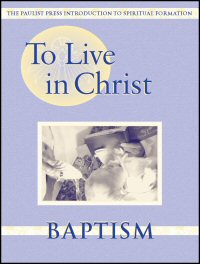 Baptism: Growing in Daily Spirituality