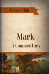 Mark: A Commentary