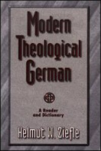 Modern Theological German: A Reader