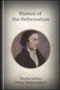 Hymns of the Reformation
