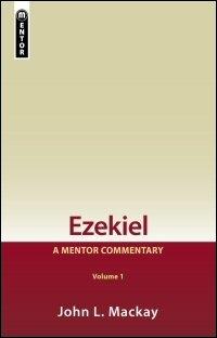 Ezekiel, Volumes 1 & 2: A Mentor Commentary
