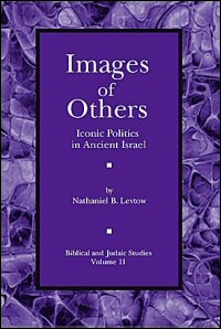 Images of Others: Iconic Politics in Ancient Israel