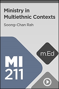 MI211 Ministry in Multiethnic Contexts