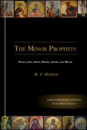 The Minor Prophets: Hosea, Joel, Amos, Obadiah, Jonah, and Micah: Commentary