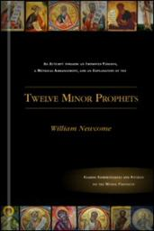 An Attempt towards an Improved Version, a Metrical Arrangement, and an Explanation of the Twelve Minor Prophets: Commentary