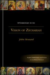 A Commentary on the Vision of Zechariah the Prophet: Commentary