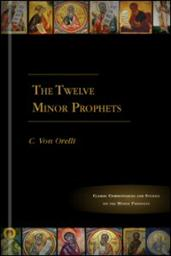 The Twelve Minor Prophets: Commentary