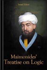 Maimonides' Treatise on Logic